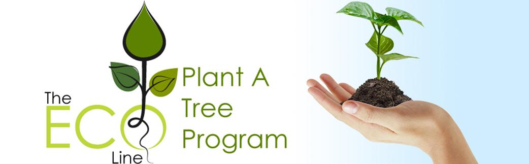 Plant A Tree Program - The ECO Line